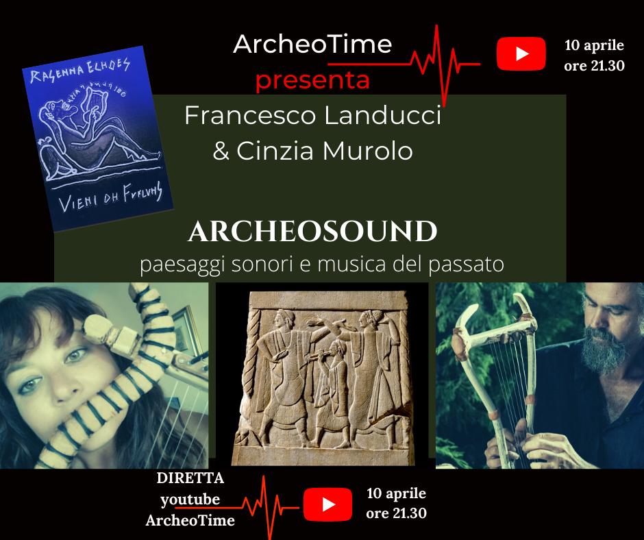 Archeo sound di Cinzia Murolo e Francesco Landucci